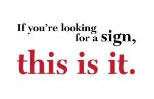 if-youre-looking-for-a-sign-01